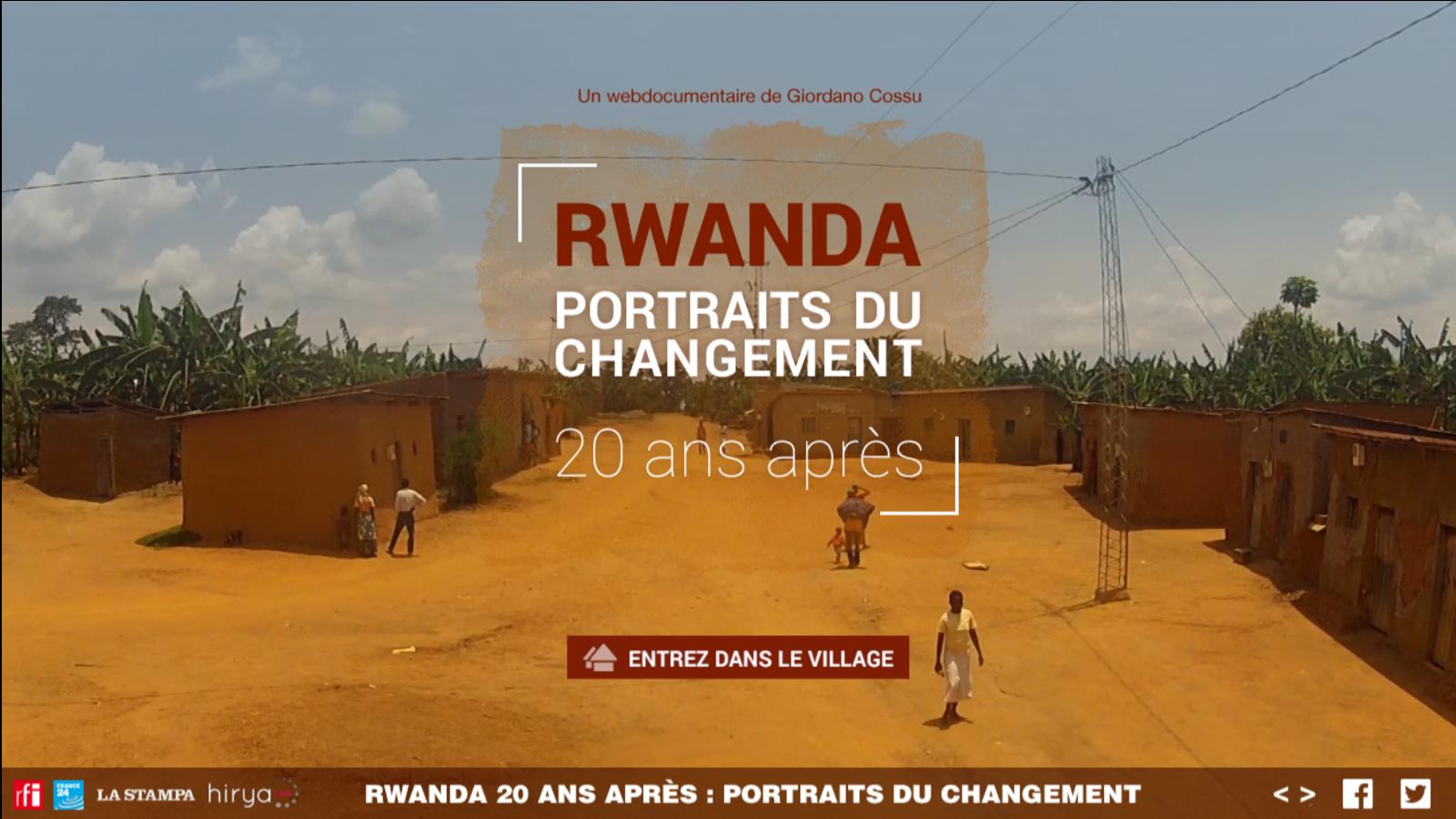 Webdocumentaire Rwanda portraits du changement 20 ans après