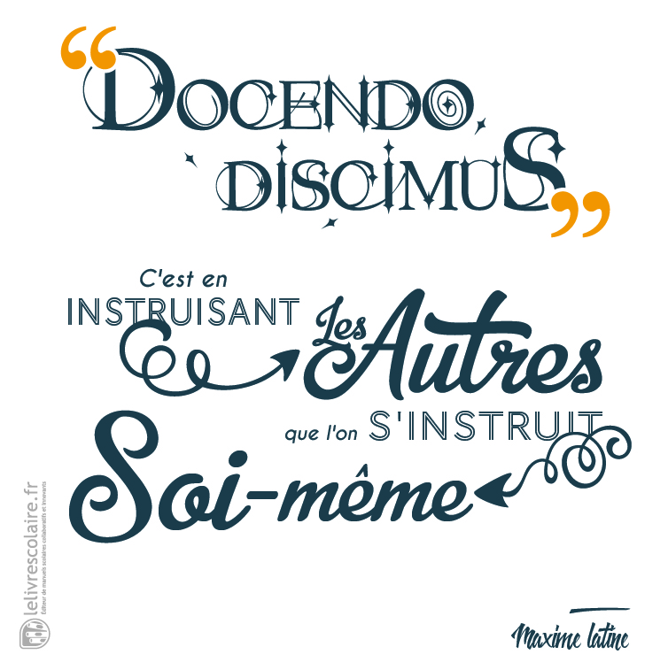 citation éducation docendo discimus